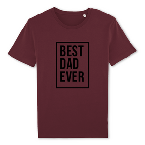 T-shirt BEST DAD EVER - 100% Coton bio (4 coloris)