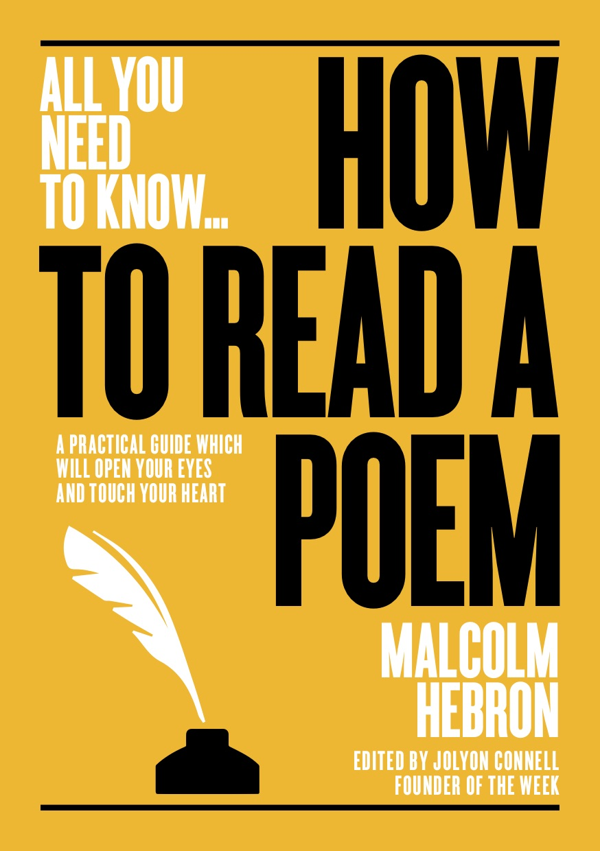 How to Read a Poem: A practical guide which will open your eyes – and touch your heart (All you need to know)