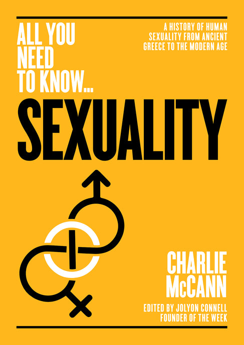 Sexuality: A History of Human Sexuality from Ancient Greece to the Modern Age (All you need to know)