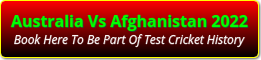 Australian Cricket Tours - Book Here To See Australia Vs Afghanistan One-Off Test Match In Dehradun, India, In Sept 2022