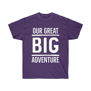Our Great Big Adventure Couple T-Shirt