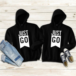 Just Go Couple Hoodies