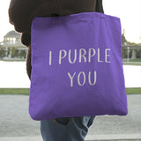 FREE I PURPLE YOU Tote Bag