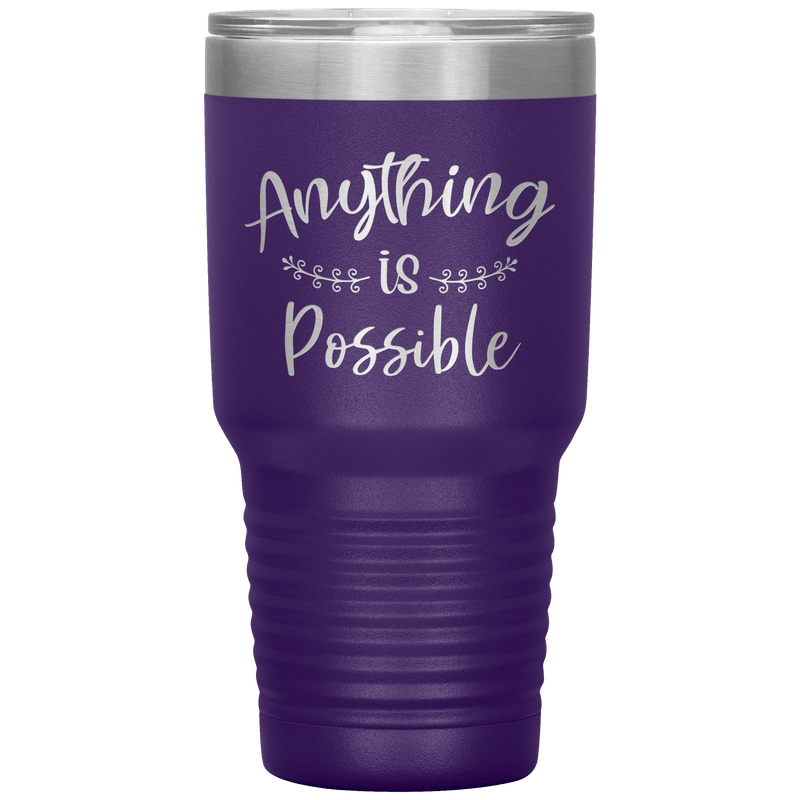 Anything Is Possible Tumbler