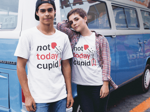 Not Today Cupid T-Shirt