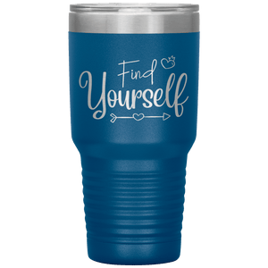 Find Yourself Tumbler