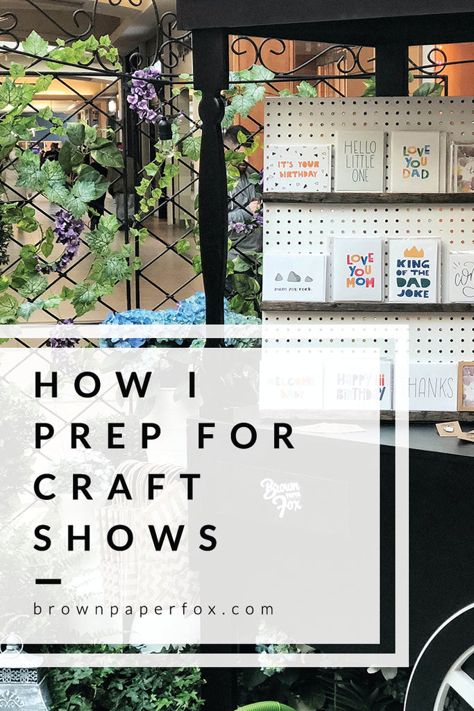 How I Prep For Craft Shows - Pinterest Image