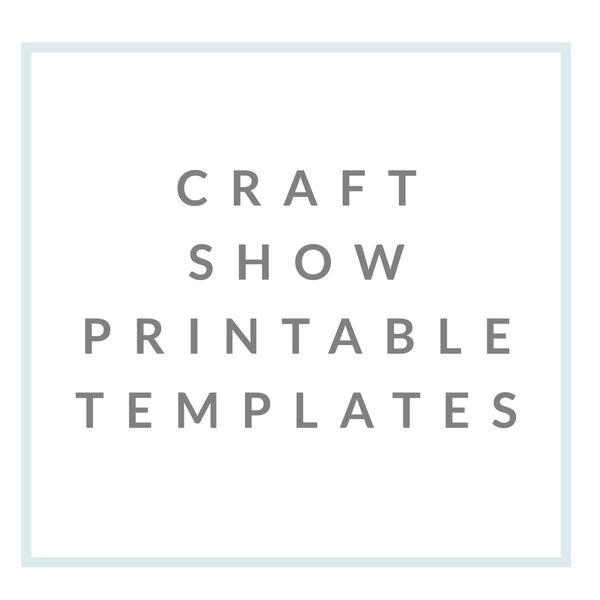 Craft Show Printable Templates - Brown Paper Fox