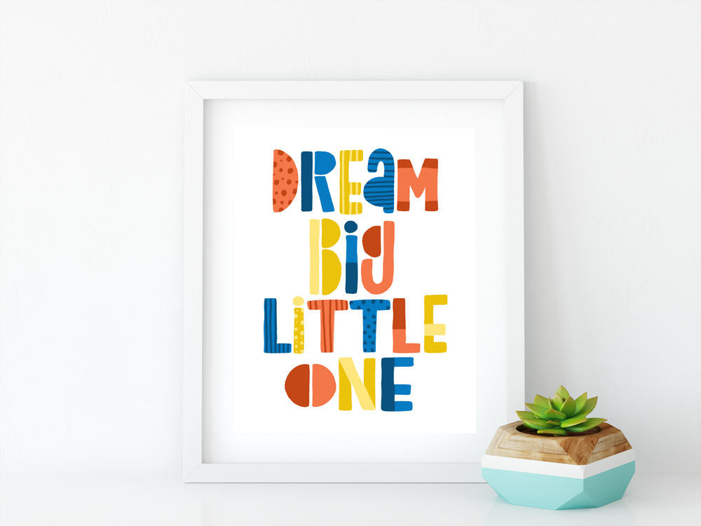 Dream Big Little One 8x10 Art Print - Brown Paper Fox
