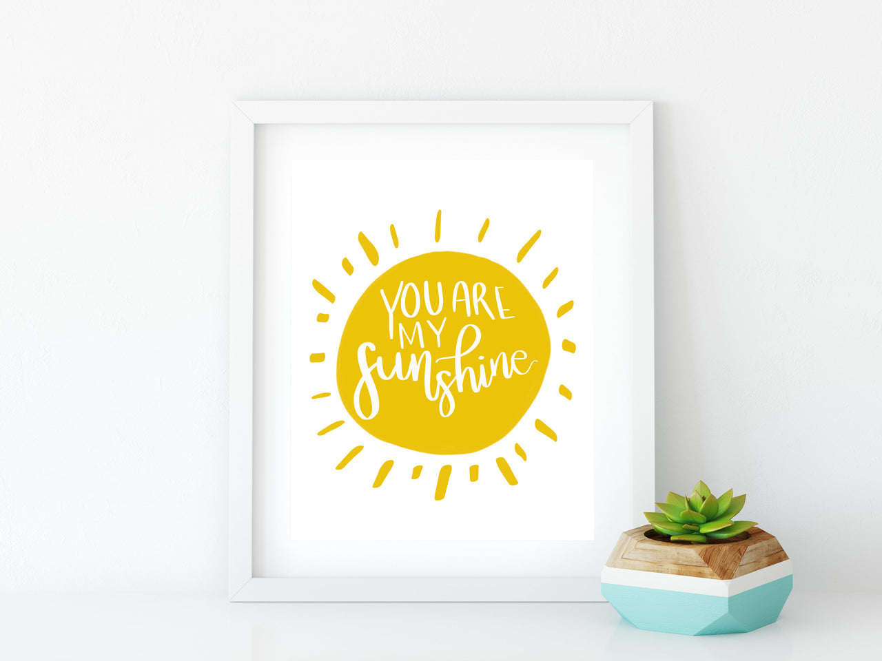 You Are My Sunshine 8x10 Graphic Art Print - Brown Paper Fox