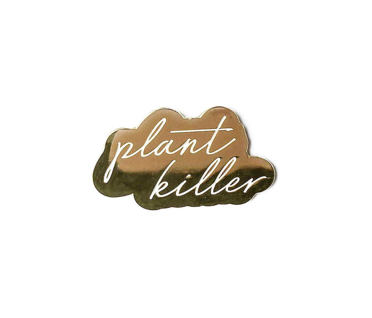 Plant Killer Soft Enamel Pin - Brown Paper Fox