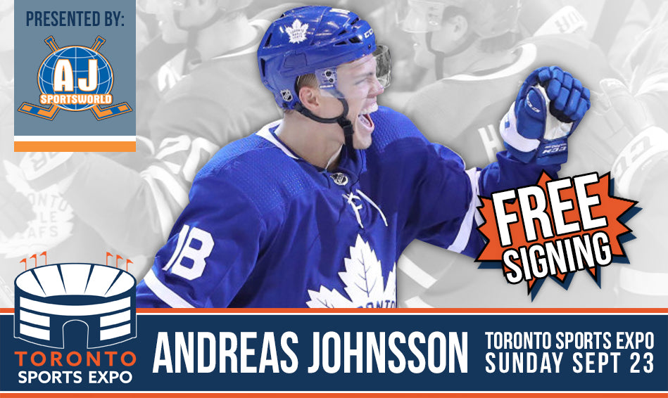 Andreas Johnsson - Signing at the Toronto Sports Expo for FREE