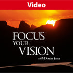 Focus Your Vision with Dewitt Jones