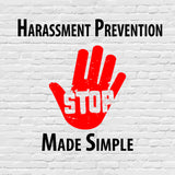 Harassment Prevention Made Simple