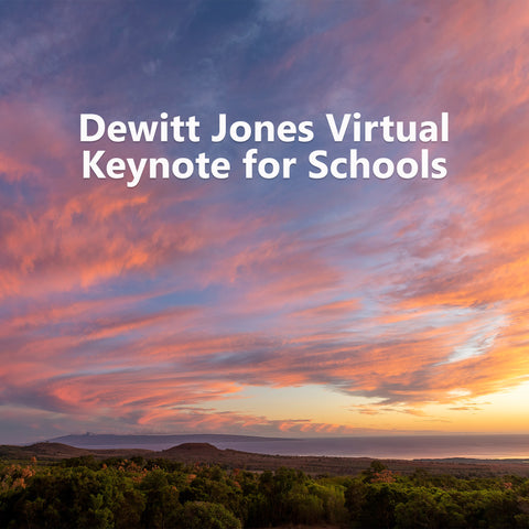 Dewitt Jones Virtual Keynote for Schools