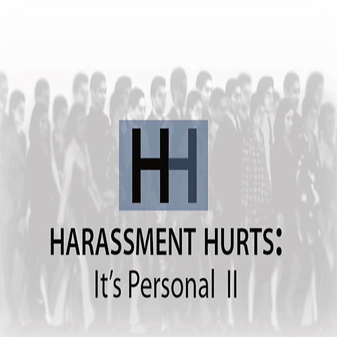 Harassment Hurts: It's Personal II training video