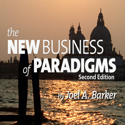 The New Business of Paradigms: 2nd Edition