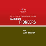 Paradigm Pioneers training video with Joel Barker