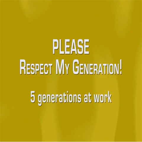 Please Respect My Generation training video