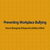 Preventing Workplace Bullying training video