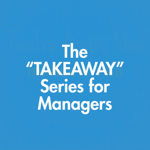 The TAKEAWAY Series for Managers training videos