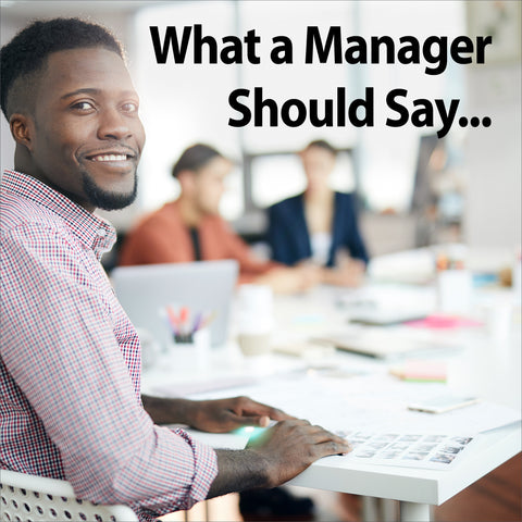 What A Manager Should Say