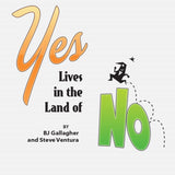 YES, Lives in the Land of NO training video