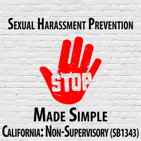 California 1-hour Sexual Harassment Prevention for Non-Supervisory Employees Course (SB1343)