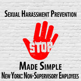 Sexual Harassment Prevention Made Simple for New York State Non-Supervisory Employees