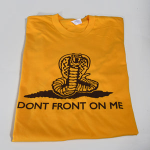Watch Your Back Don't Front On Me t-shirt