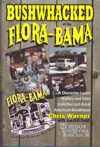 Bushwhacked At The Flora-Bama Book 2nd Edition