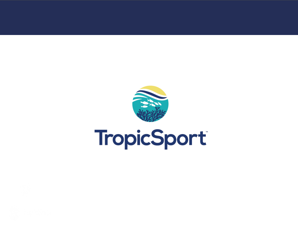 TropicSport Reseller Customer Introduction