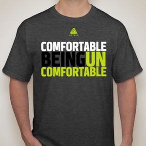 Comfortable Being Uncomfortable TShirt