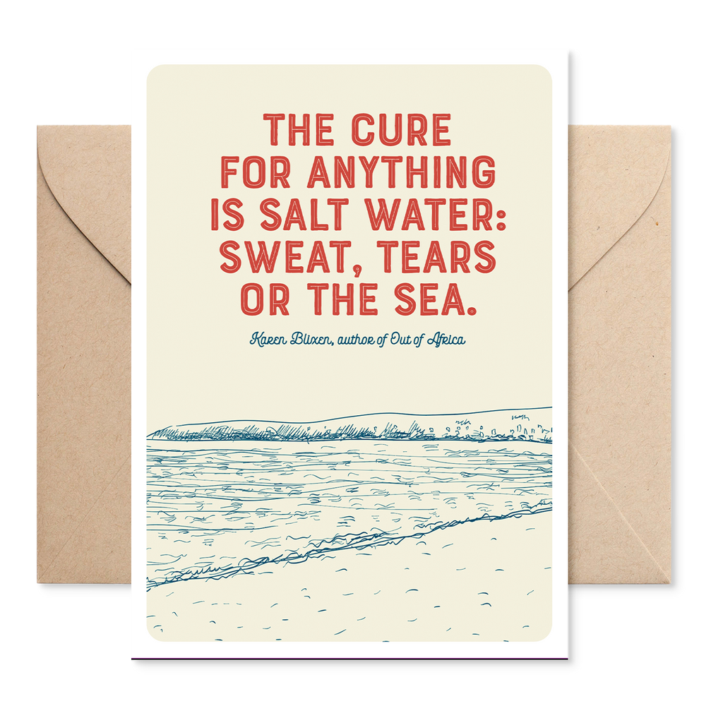 Marsha By The Sea 'The Cure For Anything' Greeting Card