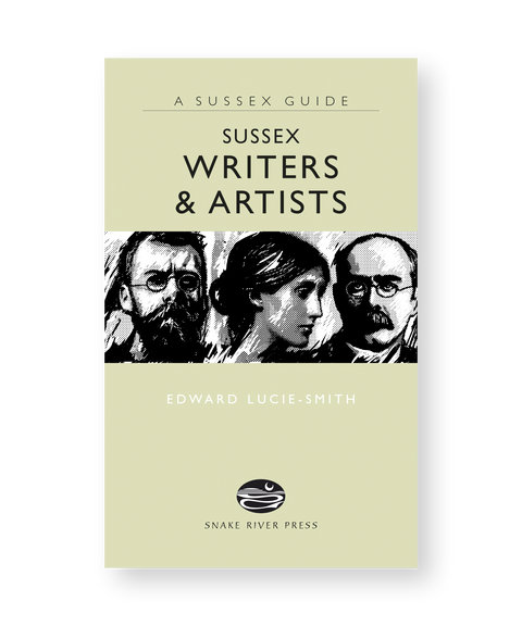 A Sussex Guide: Sussex Writers & Artists