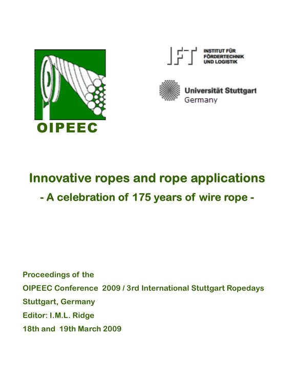 State-of-the-art and future development in research and science in rope technology at the Institute of Mechanical Handling and Logistics at the University of Stuttgart