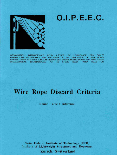 Results of Wire Rope Research as well as of Wire Rope Control and Conclusions for New Aspects in Laying Down Control and Discard Criteria