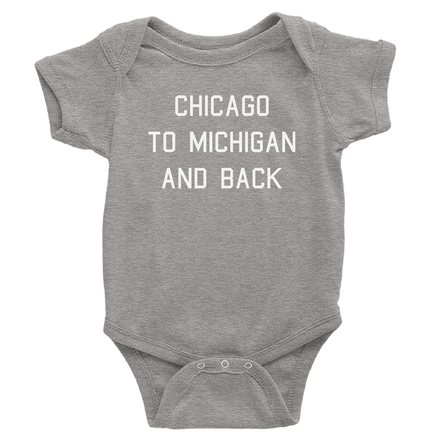 Grey onesie with Chicago to Michigan and back in white