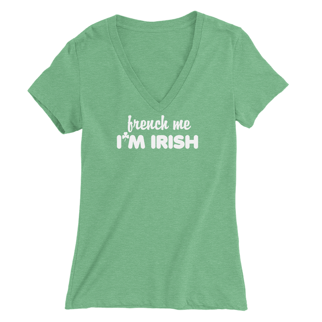 French Me I'm Irish St. Patrick's Day The T-Shirt Deli, Co. MEDIUM