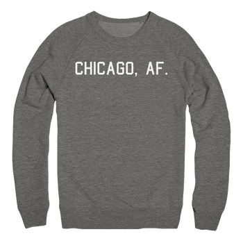 Mens/Unisex Chicago AF Mens Pullover The T-Shirt Deli, Co. 2 EXTRA LARGE