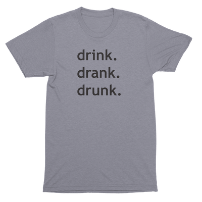 Mens/Unisex Drink Drank Drunk Mens Crew The T-Shirt Deli, Co. EXTRA SMALL