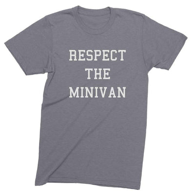 Mens/Unisex Respect The Minivan