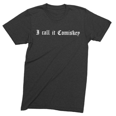 Mens/Unisex I Call It Comiskey Mens Crew The T-Shirt Deli, Co. LARGE
