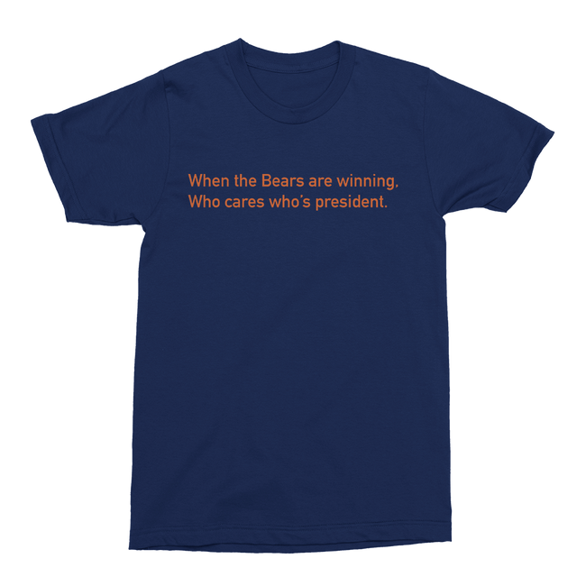 Mens/Unisex When The Bears Are Winning Mens Crew The T-Shirt Deli, Co. 2 EXTRA LARGE