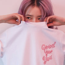 Load image into Gallery viewer, #GOODFORYOU T-SHIRT