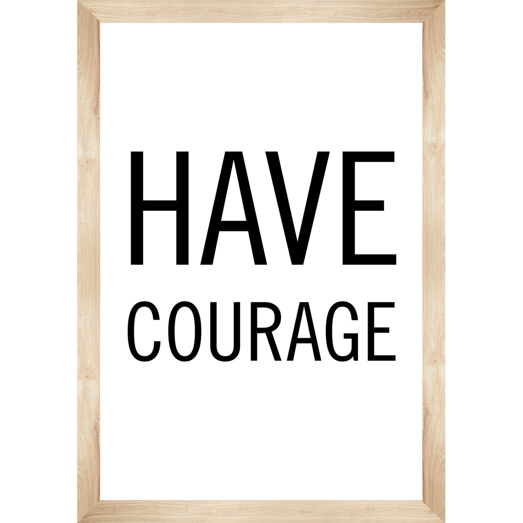 Simply Boho Have Courage Poster