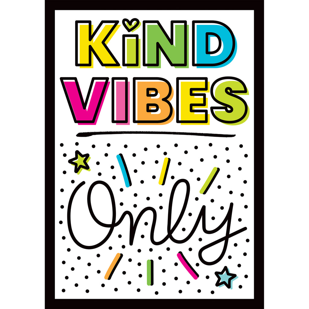 Kind Vibes Only Poster