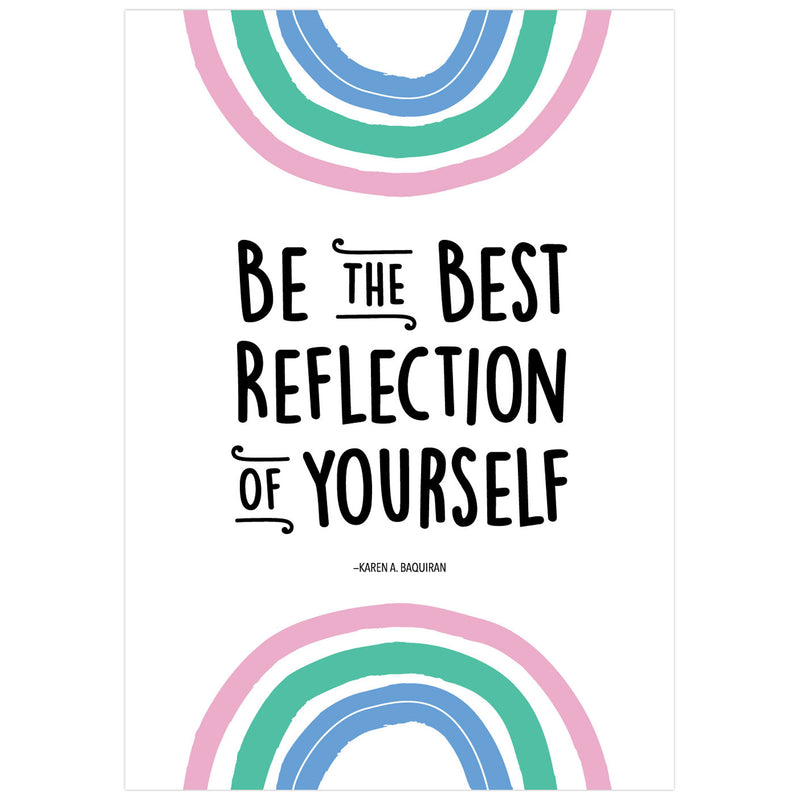 Be The Best Reflection Of Poster