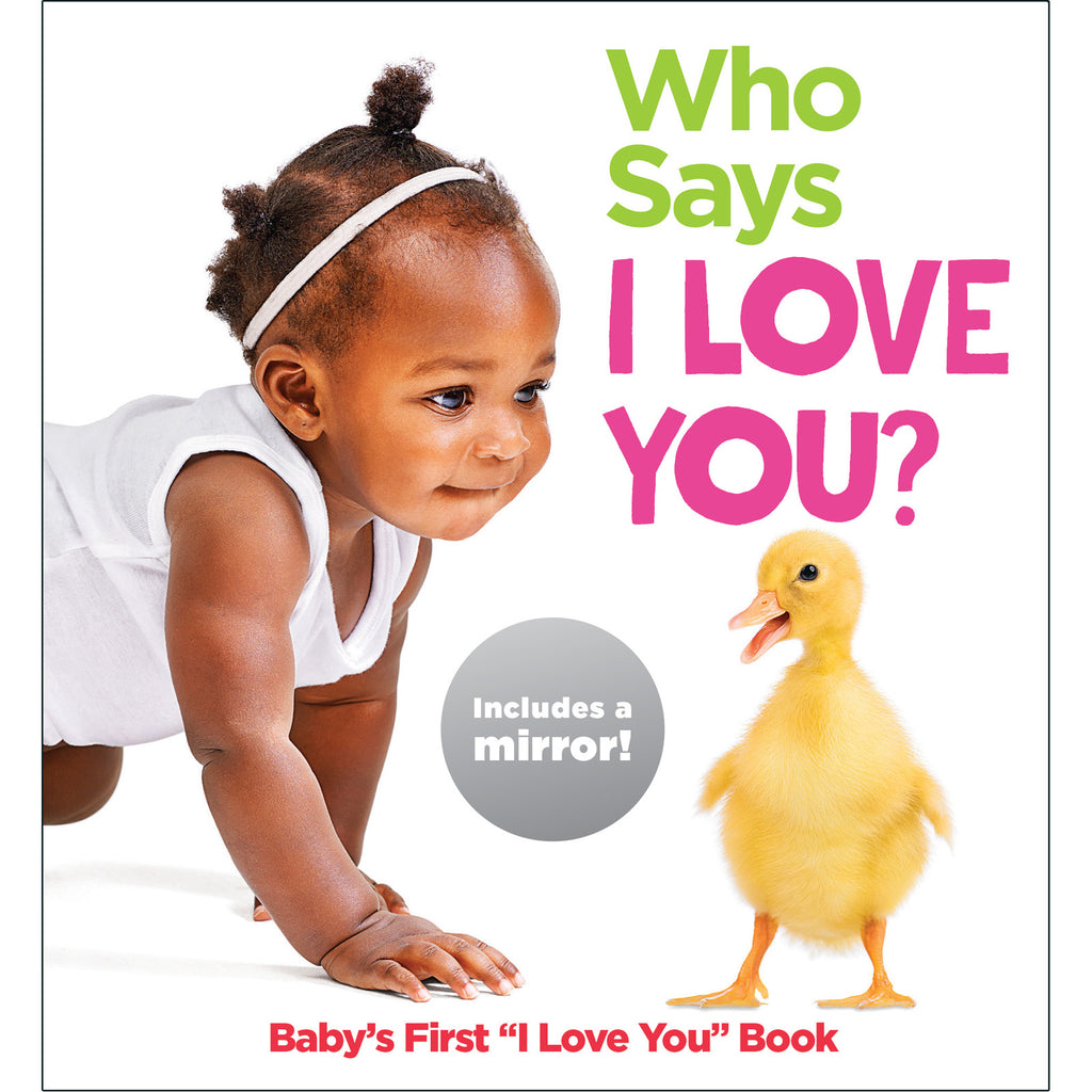 Baby Mirror Who Says I Love U Board Book Highlights