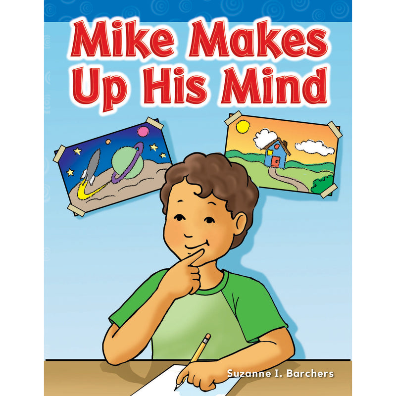 Mike Makes Up His Mind